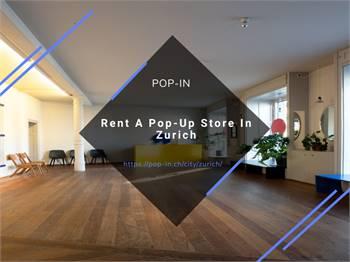 Rent A Pop-Up Store In Zurich