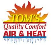 Tom's Quality Comfort Air & Heat