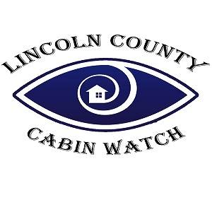 Lincoln County Cabin Watch