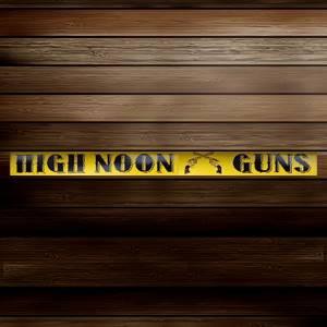 High Noon Guns
