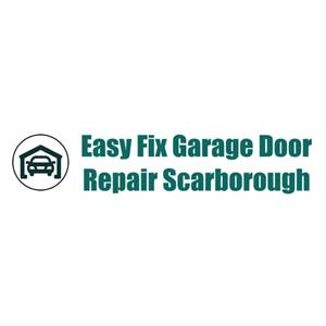 Easy Fix Garage Door Repair Scarborough