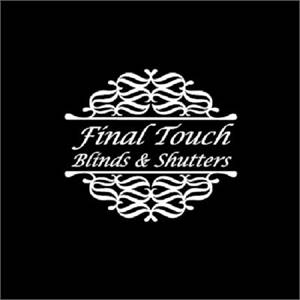 Final Touch Blinds & Shutters