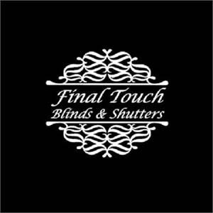 Final Touch Blinds & Shutters