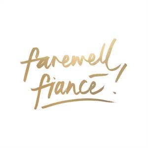 Farewell Fiance